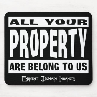 All Your Property Mouse Pad