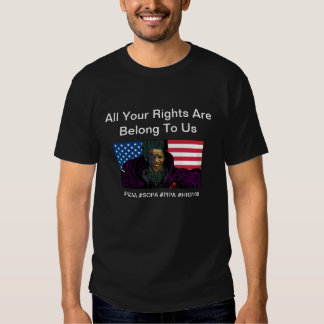 All Your Rights Are Belong To Us Tshirt