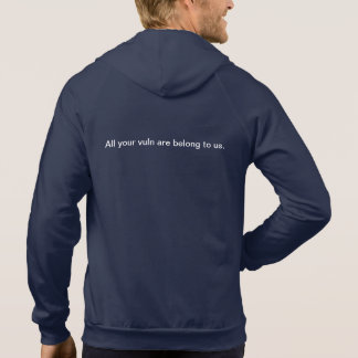 All your vuln are belong to us. hooded sweatshirt