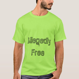 Allegedly Free System T-Shirt