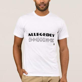 ALLEGEDLY Shirt