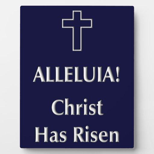 Alleluia! Christ Has Risen Plaque