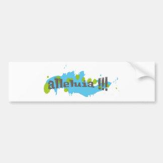 Alleluia !!! Gris sur taches bleues-vertes Bumper Sticker