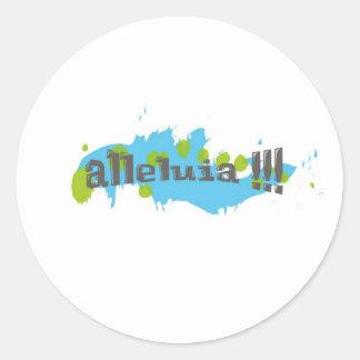 Alleluia !!! Gris sur taches bleues-vertes Classic Round Sticker