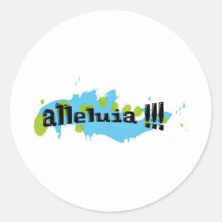 Alleluia !!! Noir sur taches bleues-vertes Classic Round Sticker
