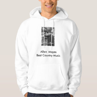 Allen  Mayes-Best Country Music hoodie