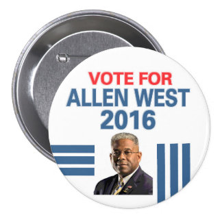 Allen West for President 2016 Pinback Button