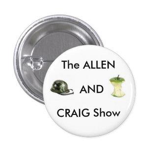 Allen y la demostración de Craig Pin Redondo De 1 Pulgada