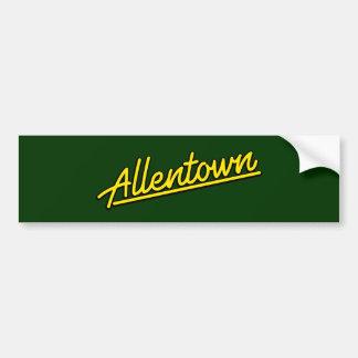 Allentown in yellow bumper sticker