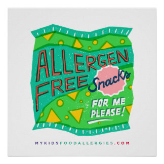 """""""Allergen-Free Snacks For Me, Please"""" Poster"""