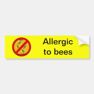 Allergic to bees car bumper sticker