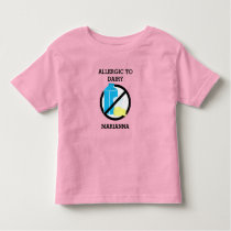 Allergic to Dairy Personalized Kids No Dairy Toddler T-shirt