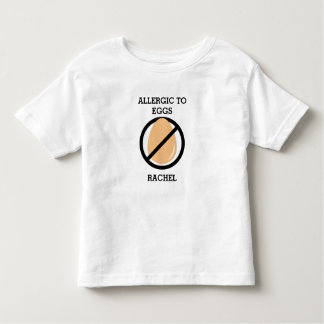 Allergic to Eggs Personalized Kids No Eggs Toddler T-shirt