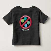 Allergic To Latex Kids Allergy Personalized Toddler T-shirt