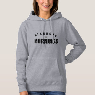Allergic to mornings shirt