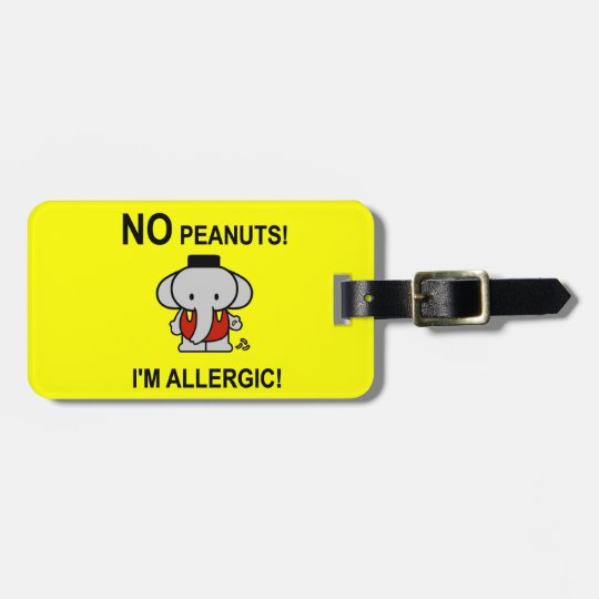 Allergic to Peanuts Bag Tag