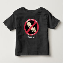 Allergic To Peanuts Kids Allergy Personalized Toddler T-shirt