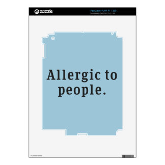"""""""Allergic to people"""" Skin For The iPad 2"""