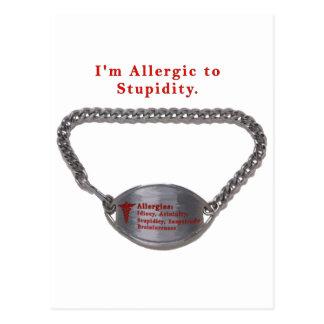 Allergic to Stupidity Postcard