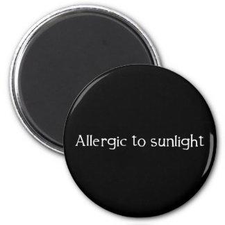 Allergic to Sunlight 2 Inch Round Magnet