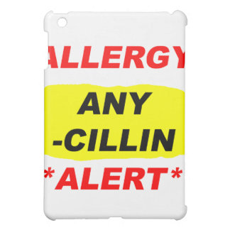 Allergy Alert cillin derivitives Allergy Design Al Cover For The iPad Mini