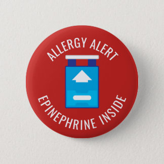 Allergy Alert Epinephrine Inside Medical Kids Pinback Button
