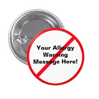 Allergy / Warning Pinback Button