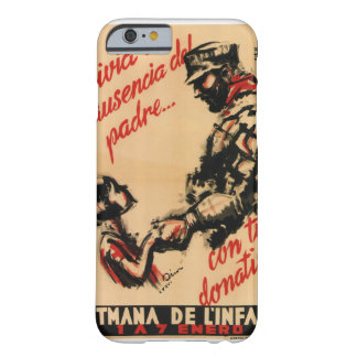 Alleviate the father's absence_Propaganda Poster Barely There iPhone 6 Case