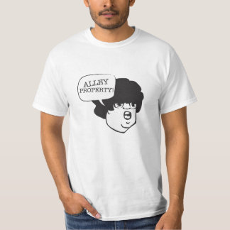 Alley Property! T-Shirt