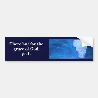 Allí pero para la gracia de Dios Pegatina Para Auto