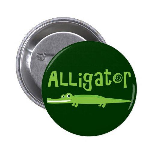 Alligator Pinback Button