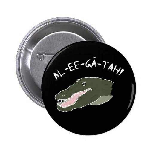Alligator Shout-Out Button Humor