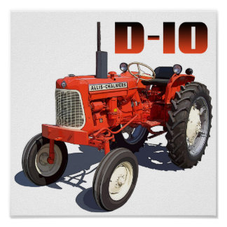 Allis Chalmers D-10 Tractor Poster
