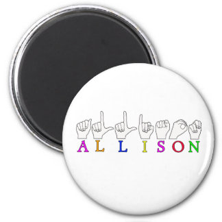 ALLISON NAME ASL FINGERSPELLED SIGN MAGNET
