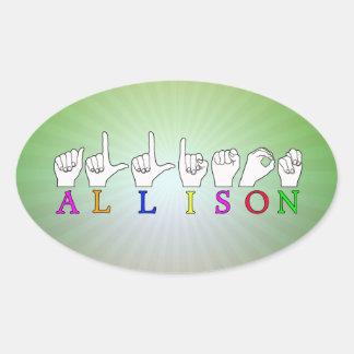 ALLISON NAME ASL FINGERSPELLED SIGN OVAL STICKER