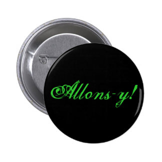 ¡Allons-y! Pin