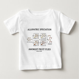 Allopatric Speciation Amongst Fruit Flies Baby T-Shirt