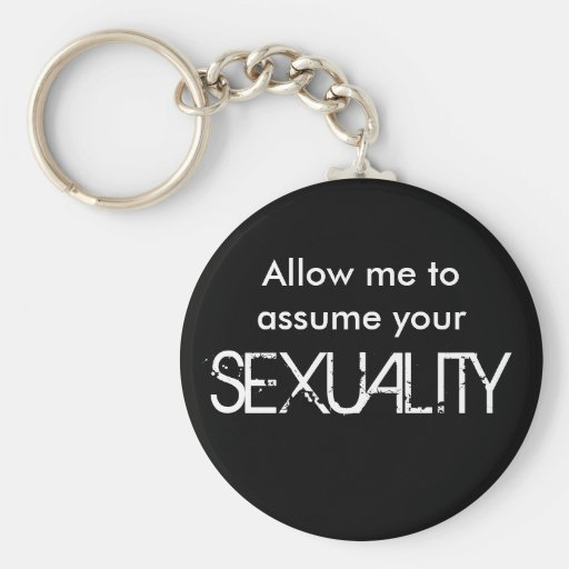Allow me to assume key chain