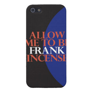 """Allow Me To Be Frank[incense]"" Case For iPhone SE/5/5s"