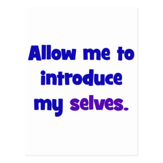 Allow me to introduce my selves postcard