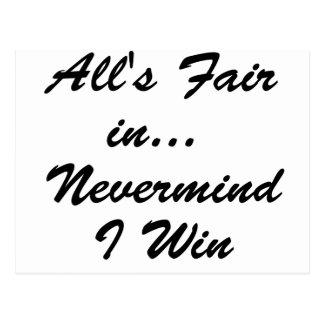 All's Fair In... NVM I Win! Postcard