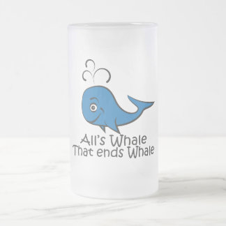 All's Whale that Ends Whale - Funny mug