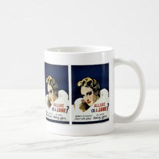 Allure or a Lure? Coffee Mug
