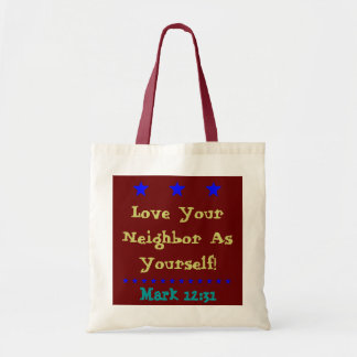Alluring tote bag Love your neighbor verse!