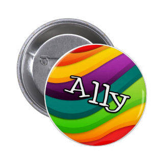 """""""Ally"""" button, for any and all friends Pinback Button"""