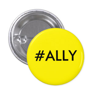 #ALLY PINBACK BUTTON