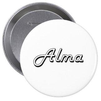 Alma Classic Retro Name Design 4 Inch Round Button