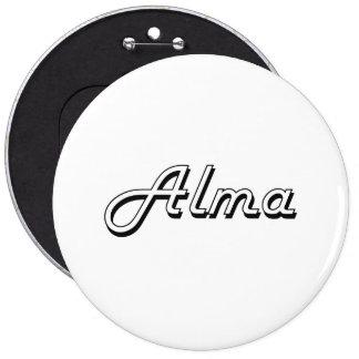 Alma Classic Retro Name Design 6 Inch Round Button