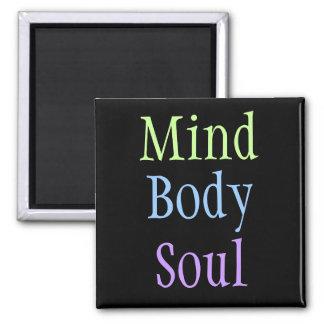 Alma del cuerpo de la mente imán cuadrado