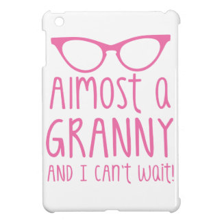 Almost a Granny and I can't WAIT! iPad Mini Covers